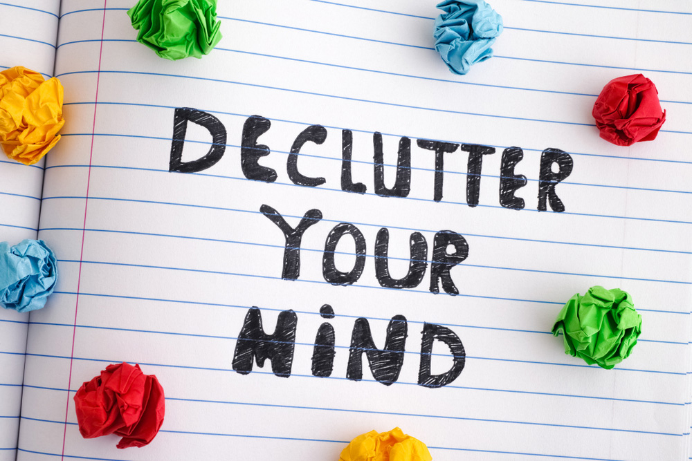Is it time to decluuter your mind?